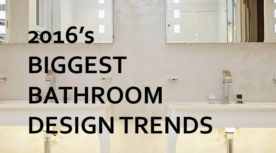 Fabulous What Are The Big Bathroom Trends For 2016 Download Free Architecture Designs Scobabritishbridgeorg